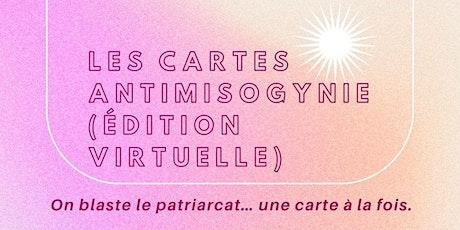 Les cartes antimisogynie (édition virtuelle) tickets