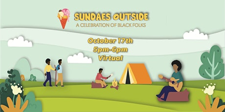 Sundaes Outside: A Celebration of Black Folks tickets