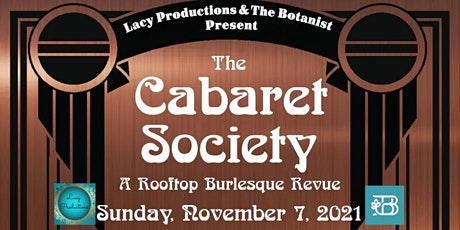 THE CABARET SOCIETY: A Rooftop Burlesque Revue (November 2021) tickets