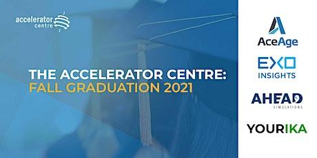 The Accelerator Centre: Fall Graduation 2021 tickets