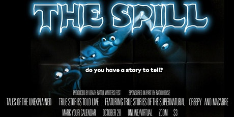 The Spill: Tales of the Unexplained II | Hauntingly True Stories Told Live tickets