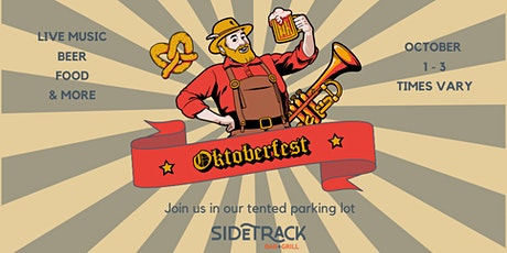 Oktoberfest at SideTrack - VIP Reservations for Oct. 1 - Oct. 3 tickets