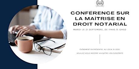 Conférence sur la maîtrise en droit notarial billets