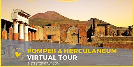POMPEII & HERCULANEUM VIRTUAL TOUR tickets