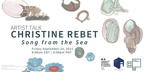 Artist Talk - Christine Rebet: Song from the Sea tickets