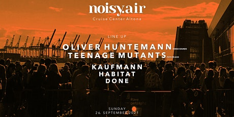 NOISY. AIR - w/ Oliver Huntemann, Teenage Mutants tickets