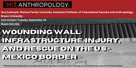 Wounding Wall: Infrastructure, Injury, and Rescue on the U.S.-Mexico Border tickets