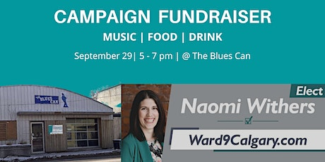 Naomi Withers for Ward 9 Fundraiser tickets