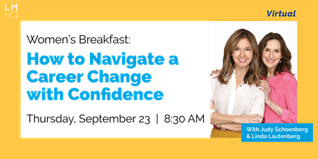 Women's Breakfast: How to Navigate a Career Change with Confidence tickets