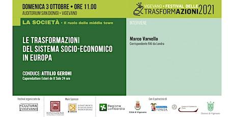 LE TRASFORMAZIONI DEL SISTEMA SOCIO-ECONOMICO IN EUROPA biglietti
