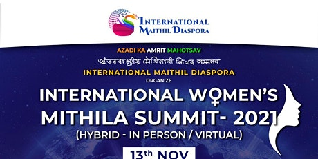 INTERNATIONAL  WOMENS MITHILA SUMMIT tickets