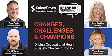 Speaker Series Online Event - Changes, Challenges & Champions tickets