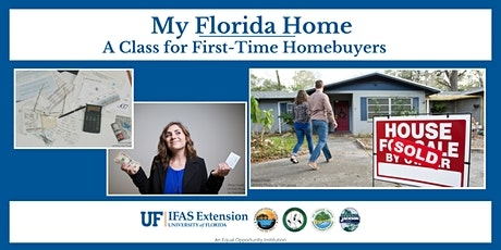 My Florida Home: A Class for First-Time Homebuyers - Two Evening Sessions tickets