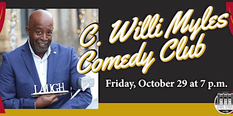 C. Willi Myles Comedy Club tickets