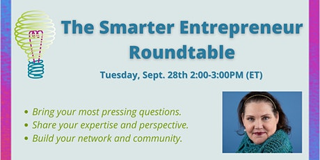 The Smarter Entrepreneur September Roundtable (2021) tickets