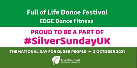 Silver Sunday Full of Life Dance Festival tickets