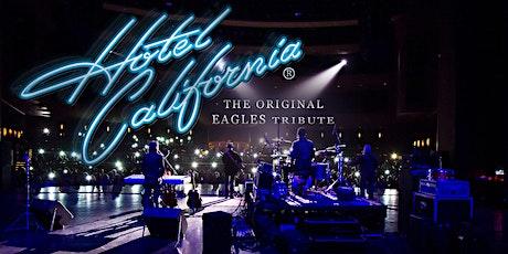 Hotel California - The Original Eagles Tribute tickets