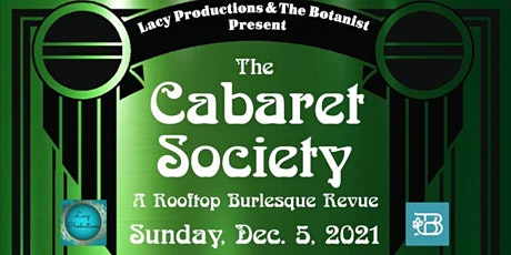 THE CABARET SOCIETY: A Rooftop Burlesque Revue (December 2021) tickets