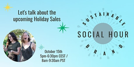 Sustainable Brand Social Hour - Holiday Sales Edition tickets