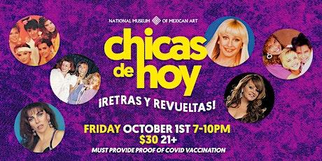Chicas de Hoy tickets