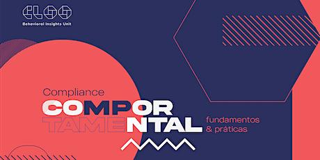 Compliance Comportamental: Fundamentos e Práticas ingressos
