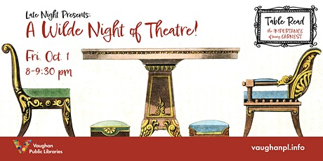 Late Night Presents: A Wilde Night of Theatre! tickets