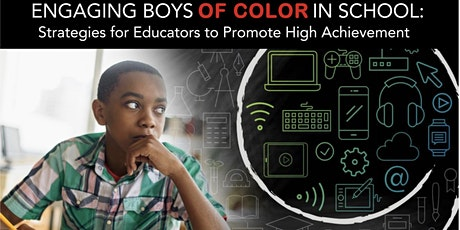 ENGAGING BOYS OF COLOR IN SCHOOLS -CHARLOTTE, NC tickets