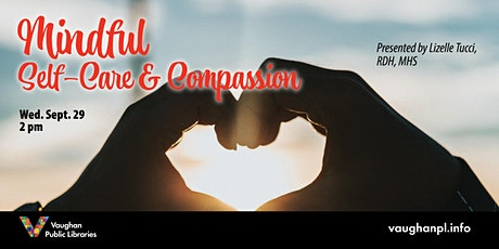 Mindful Self-Care and Compassion tickets