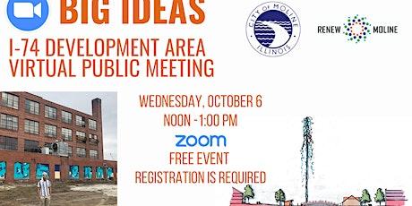 Virtual I-74 Development Area Public Input Meeting tickets