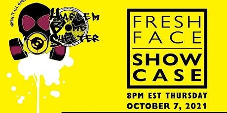HBS Fresh Face Showcase 7 tickets
