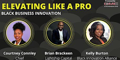 Elevating Black Business Innovation tickets