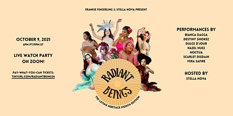 Radiant Beings: The Latinx Heritage Month Edition tickets
