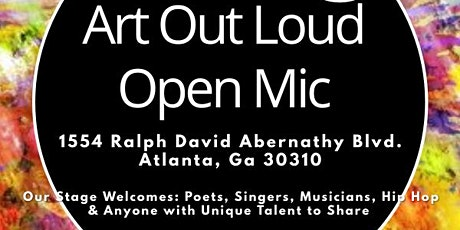 Art Out Loud ATL : Open Mic Variety Show tickets