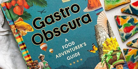 A Toast to Curiosity: The Gastro Obscura Book Launch Party tickets