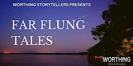 Far Flung Tales tickets