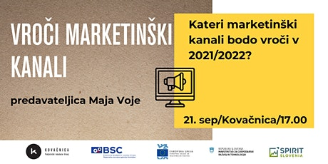 Vroči marketinški kanali v 2021/2022 tickets