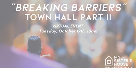 """""""Breaking Barriers"""" Part II - Town Hall Panel tickets"""
