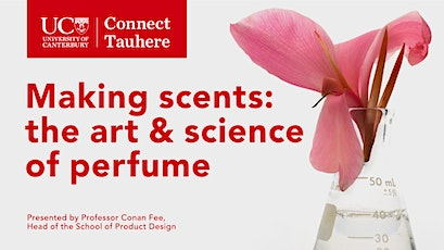 UC Connect: Making Scents, the art & science of perfume tickets