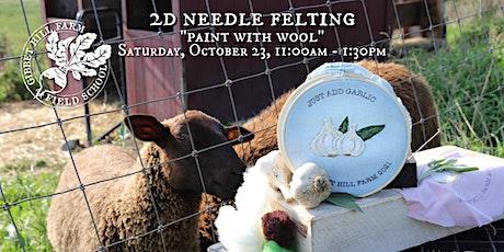 Gibbet Hill Farm Field School •2D Needle Felting tickets