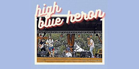 PATIO SHOW: High Blue Heron tickets