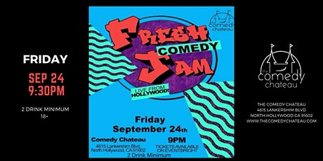 Fresh Comedy Jam at the Comedy Chateau (9/24) tickets