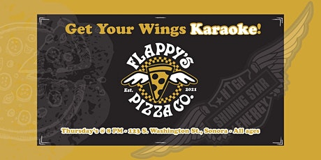 Get Your Wings Karaoke Night at Flappy's Pizza tickets