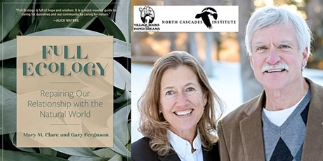 Mary M Clare and Gary Ferguson, Full Ecology - IN PERSON tickets