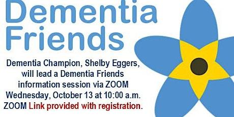 Dementia Friends Information Session - Oct. 13, 2021 tickets