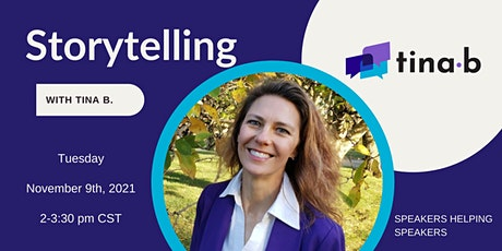 November Speakers Helping Speakers:  Storytelling with Tina B. tickets