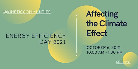 Energy Efficiency Day 2021: Affecting the Climate Effect tickets