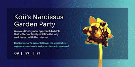 Koii's Narcissus Garden Party tickets