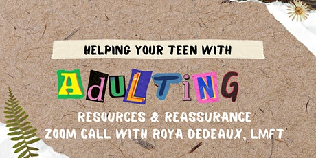 Helping Your Teens with Adulting tickets