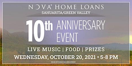 NOVA HOME LOANS  Sahuarita/Green Valley 10th Anniversary Event tickets
