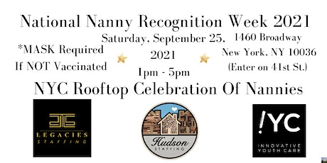 5th Annual Nanny Recognition Week Rooftop Celebration NYC tickets